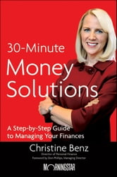 Morningstar's 30-Minute Money Solutions - A Step-by-Step Guide to Managing Your Finances ebook by Christine Benz