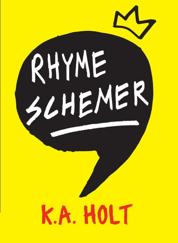 Rhyme Schemer ebook by K.A. Holt