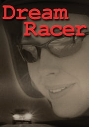 Dream Racer ebook by Jacqueline Guest
