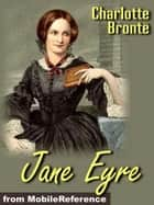 Jane Eyre. Illustrated (Mobi Classics) ebook by Charlotte Bronte