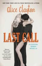 Last Call ebook by Alice Clayton