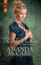 The Shy Duchess ebook by Amanda Mccabe