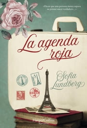 La agenda roja ebook by Sofia Lundberg