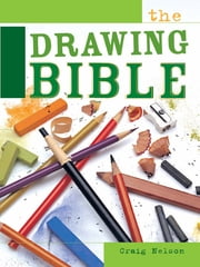 The Drawing Bible ebook by Craig Nelson