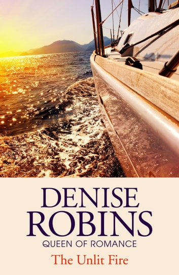 The Unlit Fire ebook by Denise Robins