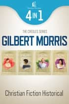 The Creole Historical Romance 4-in-1 Bundle ebook by Gilbert Morris
