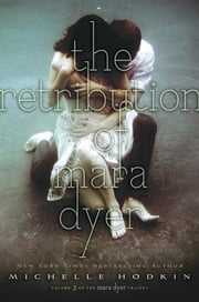The Retribution of Mara Dyer ebook by Michelle Hodkin