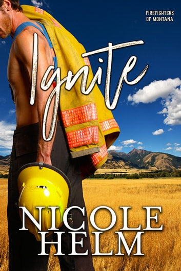 Ignite ebook by Nicole Helm