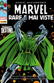 Rare E Mai Viste (Marvel Masterworks) ebook by Roy Thomas,Gerry Conway,Stan Lee,Larry Lieber,Jack Kirby,Larry Lieber,Gene Colan,Wallace Wood,Paul Reinman,George Tuska,Giovanni Agozzino,Matteo Mezzanotte