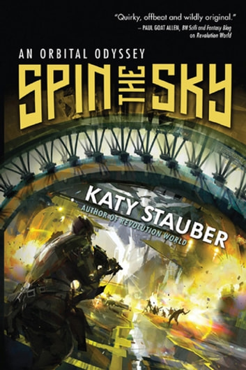 Spin the Sky ebook by Katy Stauber