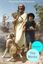 The Works Of Homer ebook by Homer