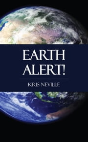 Earth Alert! ebook by Kris Neville