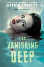 The Vanishing Deep ebook by Astrid Scholte
