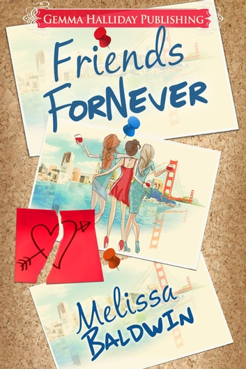 Friends ForNever ebook by Melissa Baldwin
