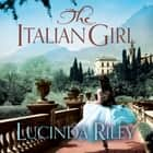 The Italian Girl audiobook by Lucinda Riley