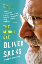 The Mind's Eye eBook by Oliver Sacks