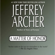 A Matter of Honor audiobook by Jeffrey Archer