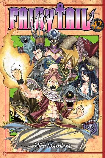 Fairy Tail - Volume 42 ebook by Hiro Mashima