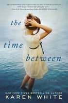 The Time Between ebook by