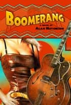 Boomerang ebook by Alan Hutcheson