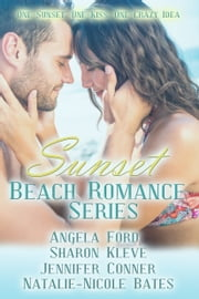 Sunset Beach Romance Series ebook by Angela Ford,Sharon Kleve,Jennifer Conner
