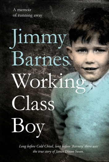 Working Class Boy ebook by Jimmy Barnes