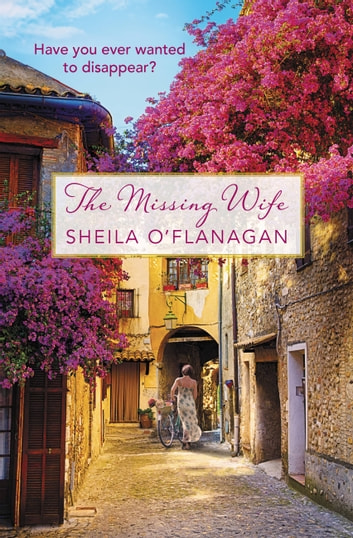 The Missing Wife ebook by Sheila O'Flanagan