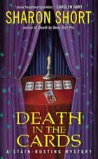 Death in the Cards - A Stain-busting Mystery eBook by Sharon Short