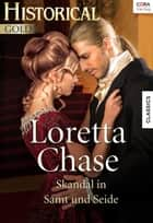 Skandal in Samt und Seide ebook by Loretta Chase