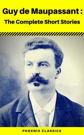guy de mauntpassant and the short At a glance guy de maupassant's work is often celebrated for its economy, which is unsurprising given the author's short life (1850–1893) however.