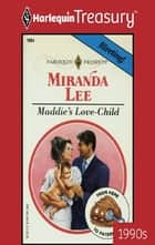 Maddie's Love-Child ebook by Miranda Lee