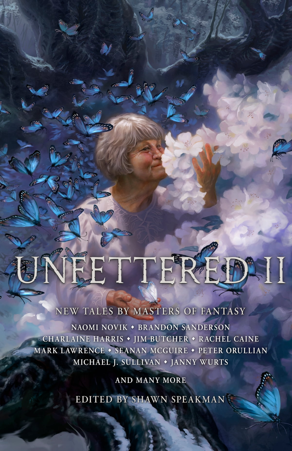 Unfettered Ii  New Tales By Masters Of Fantasy Ebook By Shawn Speakman