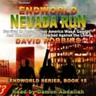 Endworld: Nevada Run (Endworld Series, Book 15) audiobook by David Robbins