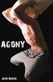 Agony: A Short Story ebook by John Anson