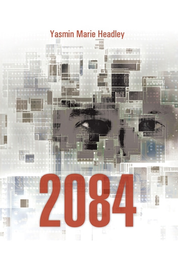 2084 ebook by Yasmin Marie Headley
