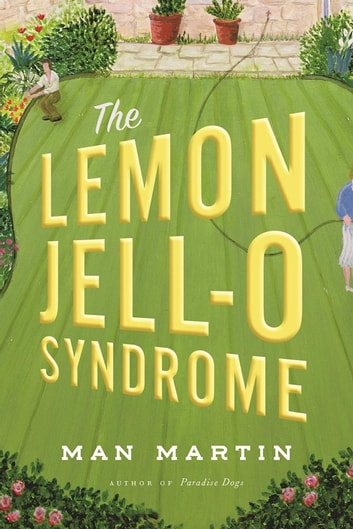 The Lemon Jell-O Syndrome ebook by Man Martin