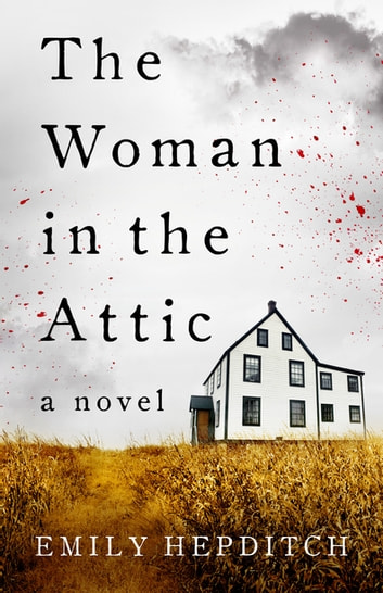 The Woman in the Attic ebook by Emily Hepditch