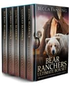 Bear Ranchers Ultimate Box Set e-bog by Becca Fanning