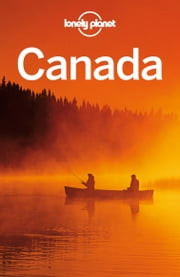 Lonely Planet Canada ebook by Lonely Planet,Karla Zimmerman,Celeste Brash,John Lee,Sarah Richards,Brendan Sainsbury,Caroline Sieg,Andy Symington,Ryan Ver Berkmoes,Benedict Walker