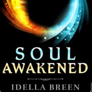 Soul Awakened audiobook by Idella Breen