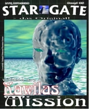 STAR GATE 035: Kawilas Mission ebook by Wilfried A. Hary