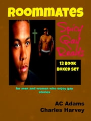 Roommates Spicy Gay Reads ebook by Charles Harvey,AC Adams