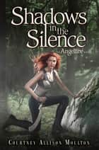 Shadows in the Silence ebook by