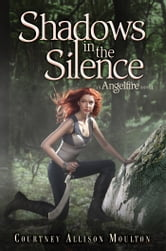 Shadows in the Silence ebook by Courtney Allison Moulton