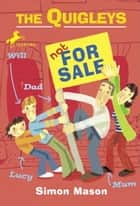 The Quigleys: Not for Sale ebook by Simon Mason,Helen Stephens