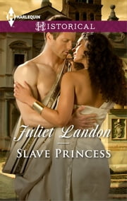 Slave Princess ebook by Juliet Landon