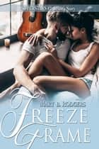 Freeze Frame - Superstars, #2 ebook by Mary B. Rodgers