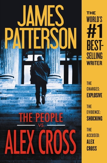 The People vs. Alex Cross ebook by James Patterson
