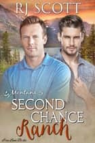 Second Chance Ranch ebook by