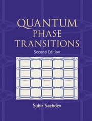 Quantum Phase Transitions ebook by Subir Sachdev